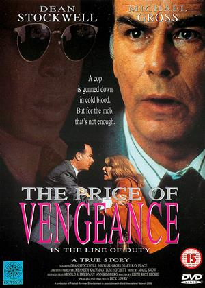 Rent The Price of Vengeance (aka In The Line of Duty: The Price of Vengeance) Online DVD & Blu-ray Rental