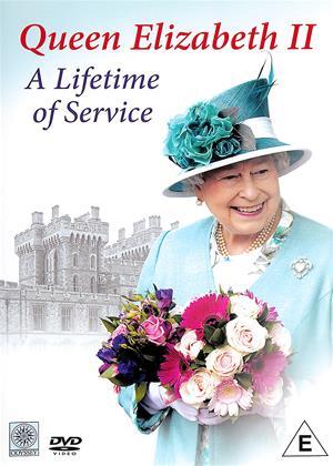 Rent Queen Elizabeth II: A Lifetime of Service (aka H.M. The Queen - A Lifetime of Service) Online DVD Rental