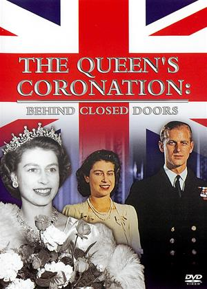 Rent The Queen's Coronation: Behind Closed Doors (aka The Queen's Coronation: Behind Palace Doors) Online DVD & Blu-ray Rental