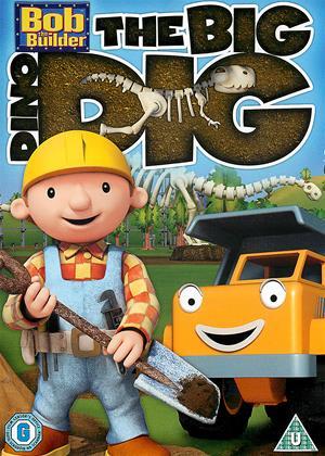 Rent Bob the Builder: The Big Dino Dig Online DVD & Blu-ray Rental