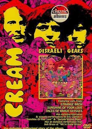 Rent Cream: Disraeli Gears (aka Cream: Disraeli Gears: Classic Albums) Online DVD & Blu-ray Rental