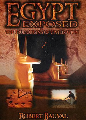 Egypt Exposed: The True Origins of Civilization Online DVD Rental
