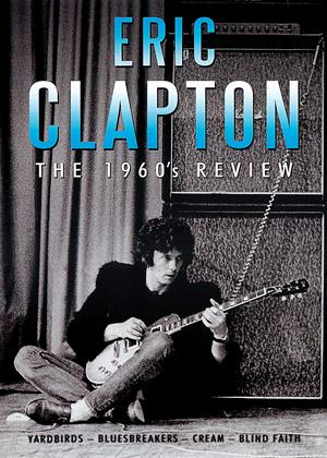 Eric Clapton: The 1960's Review Online DVD Rental