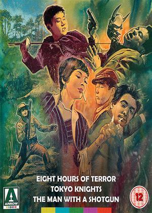Eight Hours of Terror / Tokyo Knights / A Man with a Shotgun Online DVD Rental