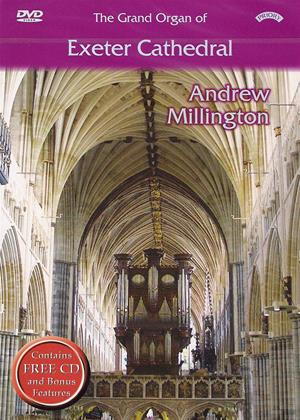 Rent The Grand Organ of Exeter Cathedral: Andrew Millington Online DVD & Blu-ray Rental