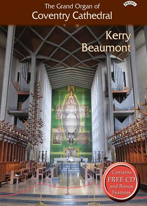 Rent The Grand Organ of Coventry Cathedral: Kerry Beaumont Online DVD Rental