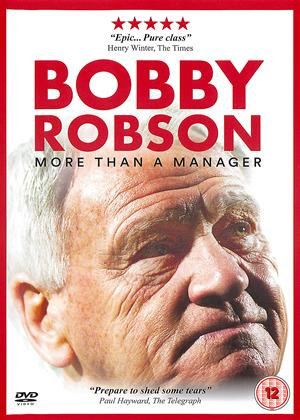 Rent Bobby Robson (aka Bobby Robson: More Than a Manager) Online DVD & Blu-ray Rental