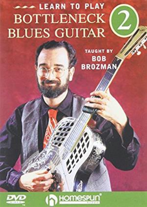 Rent Bob Brozman: Learn to Play Bottleneck Blues Guitar 2 Online DVD Rental
