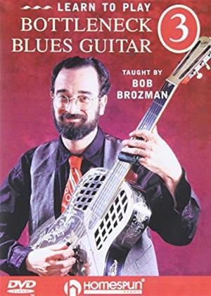Rent Bob Brozman: Learn to Play Bottleneck Blues Guitar 3 Online DVD Rental