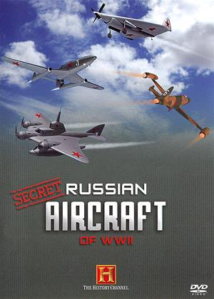 Rent Secret Russian Aircraft of WWII Online DVD & Blu-ray Rental