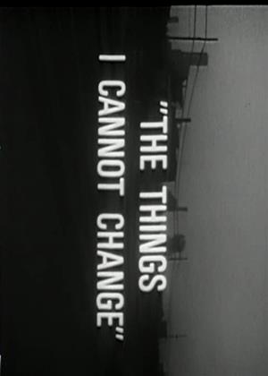 Rent The Things I Cannot Change Online DVD Rental