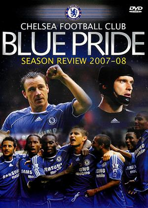 Rent Chelsea: Blue Pride: Season Review 2007-08 Online DVD & Blu-ray Rental