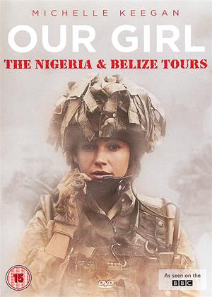 Rent Our Girl: Series 3: Part 2 (aka Our Girl: The Nigeria and Belize Tours) Online DVD Rental