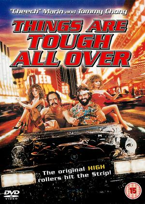 Rent Things Are Tough All Over (aka Cheech and Chong's Things Are Tough All Over) Online DVD & Blu-ray Rental