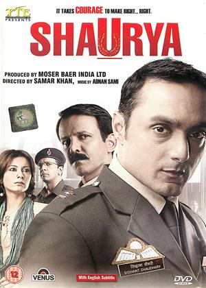 Rent Shaurya (aka Shaurya: It Takes Courage to Make Right...Right) Online DVD & Blu-ray Rental