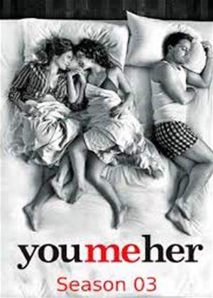 Rent You Me Her: Series 3 Online DVD & Blu-ray Rental