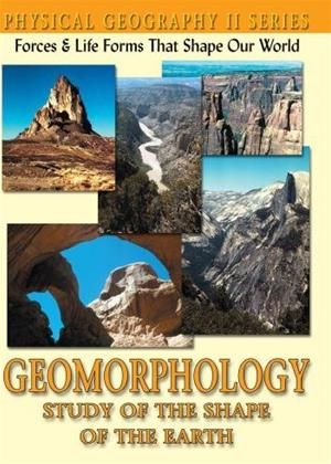Rent Physical Geography II: Geomorphology (aka Physical Geography II: Geomorphology: Study Of The Shape Of The Earth) Online DVD & Blu-ray Rental