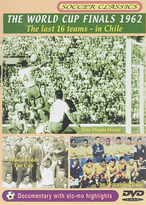 Rent World Cup 1962 Finals: The Last 16 Online DVD & Blu-ray Rental