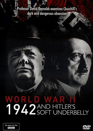 Rent World War II: 1942 and Hitler's Soft Underbelly Online DVD & Blu-ray Rental