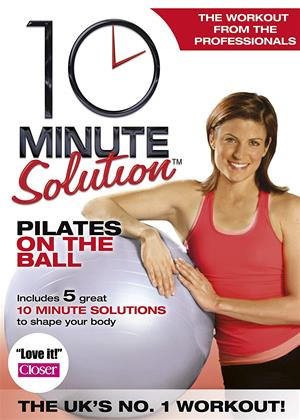 Rent 10 Minute Solution: Pilates on the Ball Online DVD & Blu-ray Rental