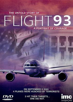 Rent Flight 93: A Portrait of Courage (aka Portrait of Courage: The Untold Story of Flight 93) Online DVD & Blu-ray Rental