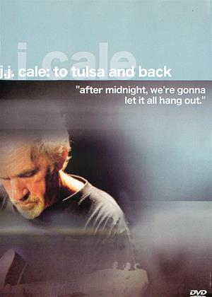 Rent J.J. Cale: To Tulsa and Back (aka To Tulsa and Back: On Tour with J.J. Cale) Online DVD & Blu-ray Rental