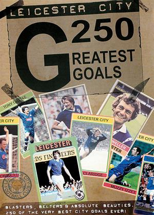 Rent Leicester City FC: 250 Greatest Goals Online DVD & Blu-ray Rental