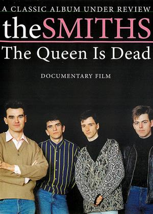 Rent Smiths: The Queen Is Dead (aka The Smiths: The Queen Is Dead - A Classic Album Under Review) Online DVD & Blu-ray Rental