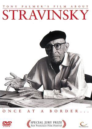Rent Stravinsky: Once at a Border (aka Stravinsky: Once at a Border...) Online DVD Rental