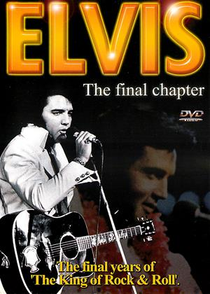 Rent Elvis: The Final Chapter Online DVD & Blu-ray Rental