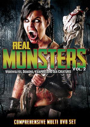 Rent Real Monsters: Vol.2 (aka Real Monsters: Werewolves, Demons, Vampires and Sea Creatures) Online DVD & Blu-ray Rental