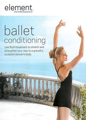 Rent Element: Ballet Conditioning Online DVD & Blu-ray Rental