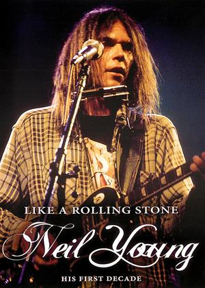 Rent Neil Young: Like a Rolling Stone Online DVD & Blu-ray Rental