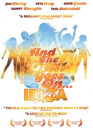 Rent And the Beat Goes On: Ibiza Online DVD & Blu-ray Rental