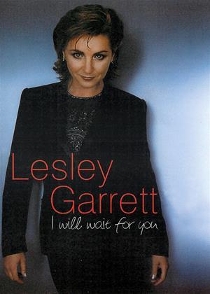 Rent Lesley Garrett: I Will Wait for You Online DVD & Blu-ray Rental