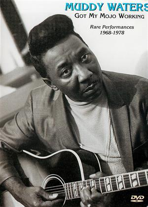 Rent Muddy Waters: Got My Mojo Working Online DVD & Blu-ray Rental
