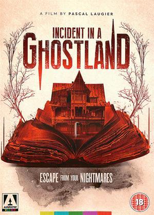 Rent Incident in a Ghostland (aka Ghostland) Online DVD & Blu-ray Rental