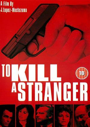 Rent To Kill a Stranger Online DVD & Blu-ray Rental