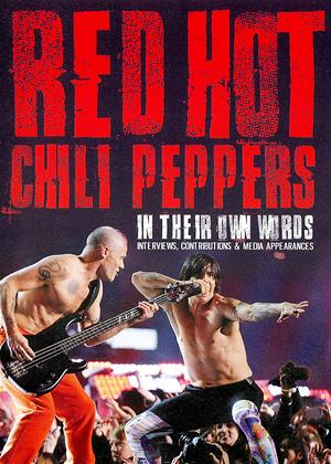 Rent Red Hot Chili Peppers: In Their Own Words Online DVD & Blu-ray Rental