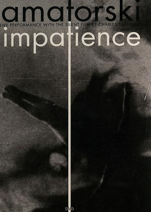 Rent Impatience (aka Amatorski: Impatience) Online DVD & Blu-ray Rental