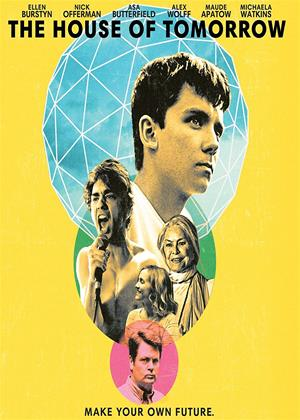 Rent The House of Tomorrow Online DVD & Blu-ray Rental