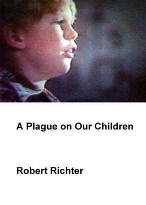 Rent A Plague on Our Children Online DVD Rental