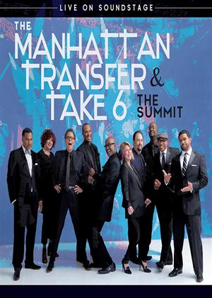 Rent The Manhattan Transfer and Take 6: The Summit: Live on Soundstage Online DVD & Blu-ray Rental