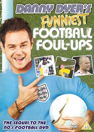Rent Danny Dyer's Funniest Football Foul-Ups Online DVD & Blu-ray Rental