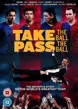 Rent Take the Ball, Pass the Ball (aka Take the Ball, Pass the Ball: The Making of the Greatest Team...) Online DVD & Blu-ray Rental