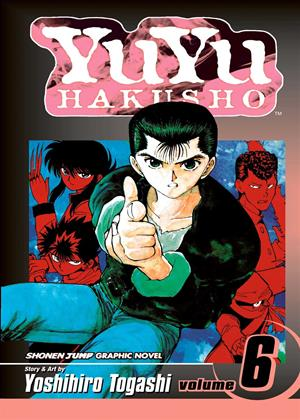 Rent Yu Yu Hakusho: Vol.6 Online DVD & Blu-ray Rental