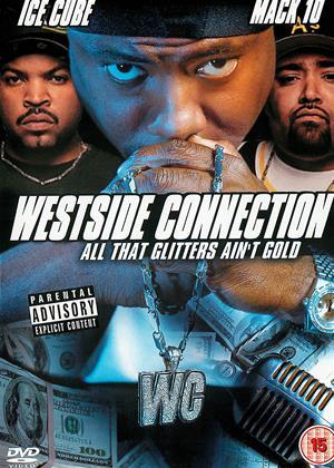 Rent Westside Connection (aka WC: Bandana Swangin - All That Glitters Ain't Gold) Online DVD & Blu-ray Rental