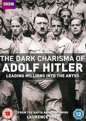 Rent The Dark Charisma of Adolf Hitler (aka The Dark Charisma of Adolf Hitler: Leading Millions Into the Abyss) Online DVD & Blu-ray Rental