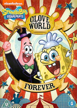 Rent SpongeBob SquarePants: Glove World Forever Online DVD & Blu-ray Rental