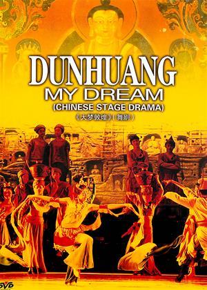 Rent Dunhuang (aka Dunhuang: My Dream) Online DVD & Blu-ray Rental